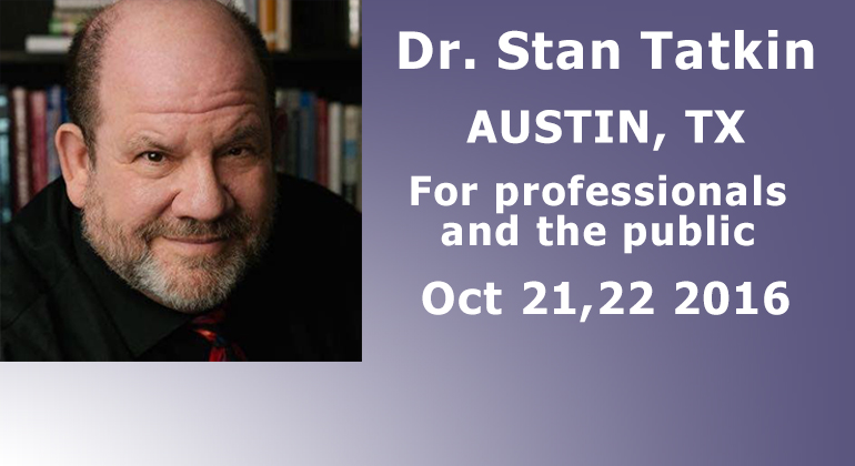Dr. Stan Tatkin Austin IN Connection